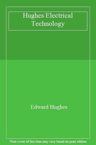 Hughes Electrical Technology,Edward Hughes