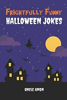 Funny Halloween Riddles (Frightfully Funny Halloween Jokes  Hilarious Jokes and Riddles for)