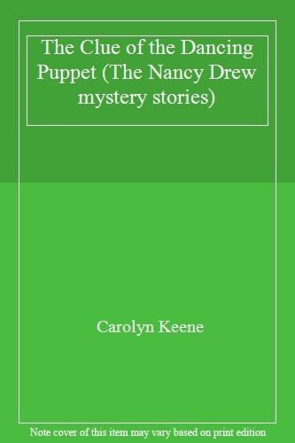 The Clue of the Dancing Puppet (The Nancy Drew mystery stories),Carolyn Keene