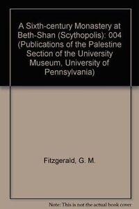 A-Sixth-Century-Monastery-at-Beth-Shan-Scythopolis-004-Publications-of-the-P