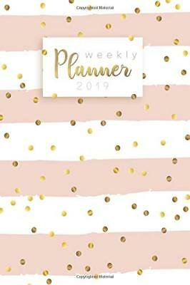 Weekly Planner 2019: Calendar Schedule Organizer and Daily Planner (Paperback)