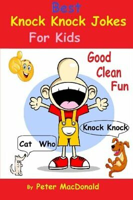Best Knock Knock Jokes For KIds  Good Clean Fun  Best Joke Book For (Best Knock Knock Jokes For Kids)