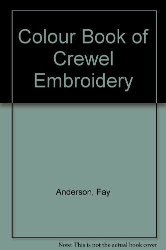 Colour Book of Crewel Embroidery,Fay Anderson