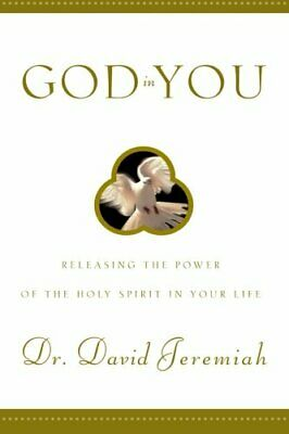 God in You  Releasing the Power of the Holy Spirit in Your