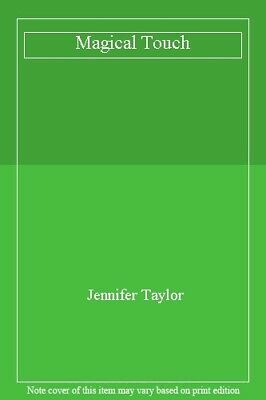 Magical Touch-Jennifer Taylor
