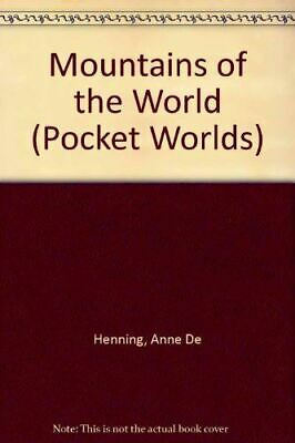 Henning, Anne De, Mountains of the World (Pocket Worlds), Very Good, Hardcover