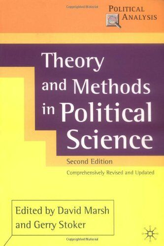Theory and Methods in Political Science (Political Analysis),David Marsh, Gerry