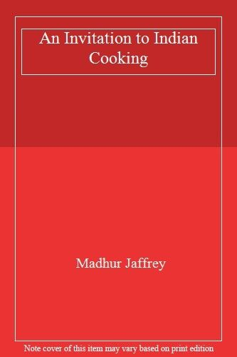 An Invitation to Indian Cooking,Madhur Jaffrey