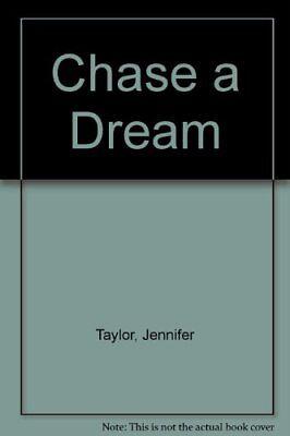 Chase a Dream-Jennifer Taylor