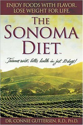 Book   The Sonoma Diet  Trimmer Waist  Better Health By Connie Guttersen