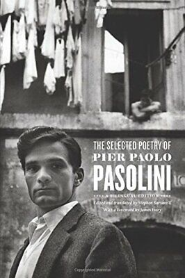 The Selected Poetry of Pier Paolo Pasolini: A Bilingual
