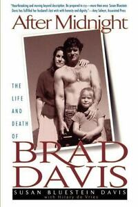 After Midnight : The Life and Death of Brad Davis by Hillary De vries, Hilary...