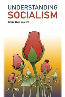Understanding Socialism by Richard D Wolff: New