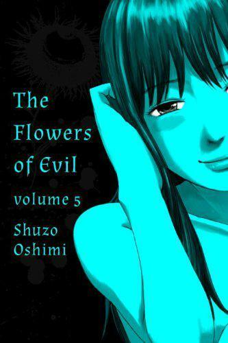 Flowers of Evil, Vol. 5 by Shuzo Oshimi | Paperback Book | 9781935654704 | NEW