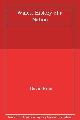 Wales: History of a Nation,David Ross