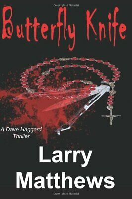 Butterfly Knife  A Dave Haggard Thriller for sale  Shipping to India