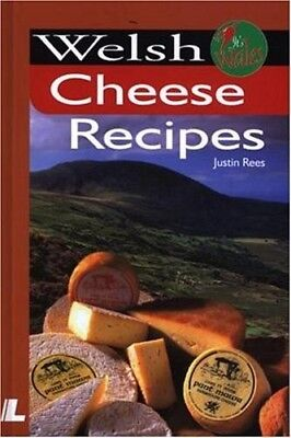 New, Welsh Cheese Recipes (It's Wales), Rees, Justin, Book ()