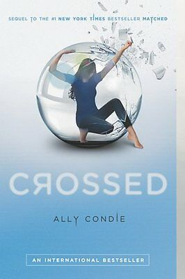 Crossed  Matched  By Ally Condie