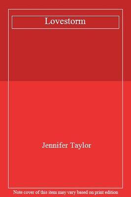 Lovestorm By Jennifer Taylor