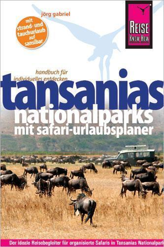 Reise Know-How Tansanias Nationalparks mit Safari-Urlaubsplaner (2015)