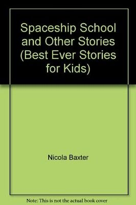 Very Good, Spaceship School and Other Stories (Best Ever Stories for Kids),