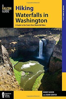 Hiking Waterfalls in Washington: A Guide to the State's Best Waterfall
