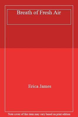 Breath of Fresh Air,Erica James for sale  United Kingdom