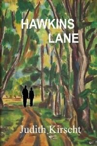 Hawkins Lane by Kirscht, Judith -Paperback