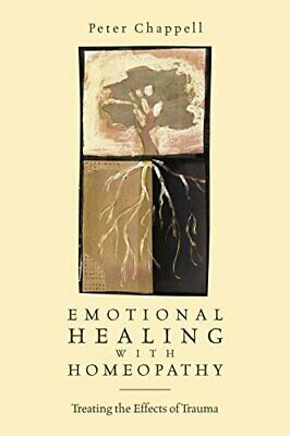 Emotional Healing With Homeopathy.by Chappell, Kaplan, Brian, (FRW) New< 