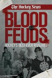 The Hockey News: Blood Feuds, Hockey's Best-Ever Rivalries