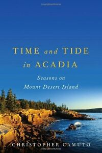 Time And Tide In Acadia-Christopher Camuto-excellent condition
