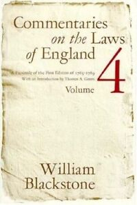Commentaries on the Laws of England: v. 4 by Sir William Blackstone...