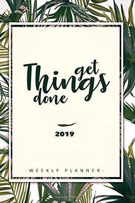 Weekly Planner 2019: Weekly Planner, Calendar and Schedule Organizer (Paperback)