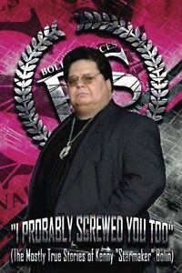 I Probably Screwed You Too Mostly True Stories Kenny Star by Bolin Kenny