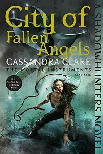City of Fallen Angels (Mortal Instruments) by Clare, Cassandra Book The Fast