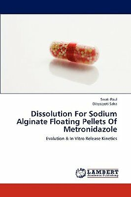 Dissolution For Sodium Alginate Floating Pellets Of Metronidazole  Evalution   I