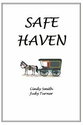 Safe Haven.by Turner, Judy  New 9780595318537 Fast Free Shipping.#*=
