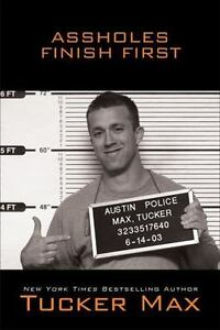 Assholes-Finish-First-by-Tucker-Max-NEW-HARDCOVER
