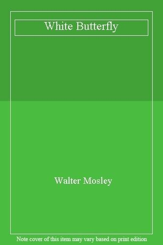 White Butterfly,Walter Mosley