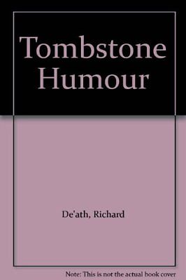 Tombstone Humour,Richard De'ath, Spike Milligan