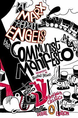 The Communist Manifesto: (Penguin Classics Deluxe Edition), Marx, (The Communist Manifesto Penguin Classics Deluxe Edition)