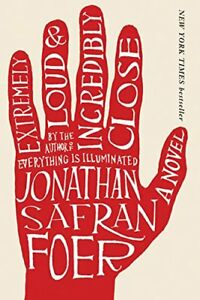 Extremely Loud and Incredibly Close-Jonathan Safran Foer + bonus