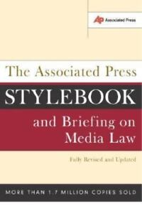 The Associated Press Stylebook and Briefing on Media Law - R