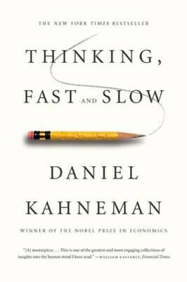 Thinking, Fast and Slow - Paperback By Kahneman, Daniel - GOOD