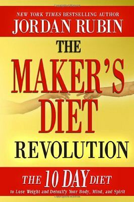 Diet Revolution - The Makers Diet Revolution: The 10 Day Diet to Lo