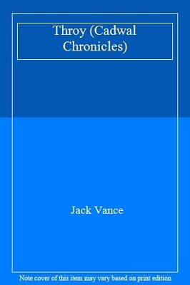Throy (Cadwal Chronicles),Jack Vance- 9780450587030 for sale  Shipping to Ireland