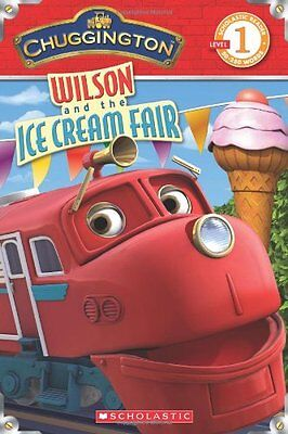 Chuggington: Wilson and the Ice Cream Fair by Mara Conlon