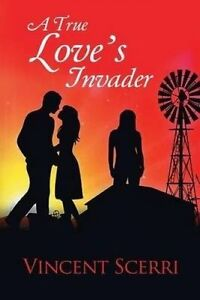 A True Love's Invader -Paperback