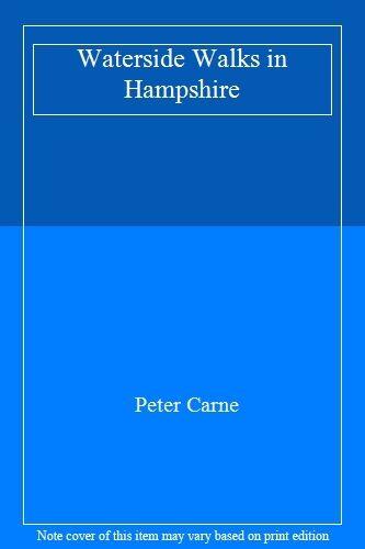 Waterside Walks in Hampshire,Peter Carne
