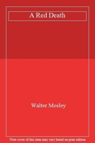 A Red Death,Walter Mosley